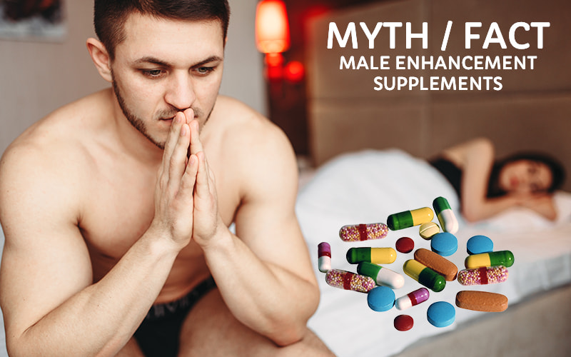 Manhood pilules - fact of myth